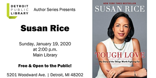 Detroit Public Library Author Series Presents  Susan Rice
