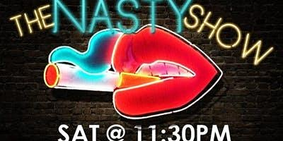 THE NASTY SHOW Saturday Night Standup at Laugh Factory Chicago