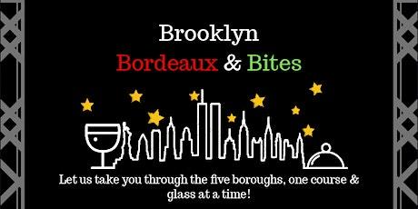 Brooklyn Bordeaux & Bites tickets