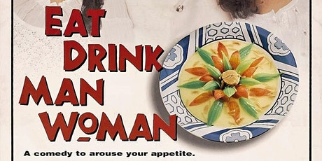 Classic Films for the New Year: Eat Drink Man Woman tickets