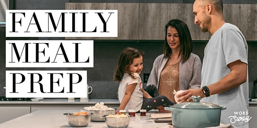 Family Meal Prep! Simple Fix Workshop