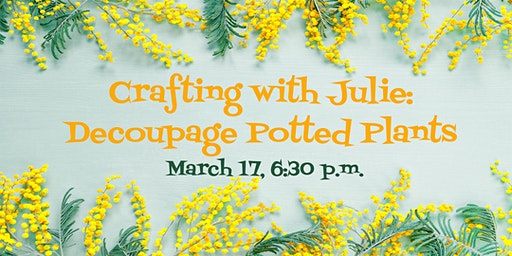 Crafting with Julie: Decoupage Potted Plants