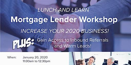 Mortgage Lender Workshop - Increase Your 2020 Business