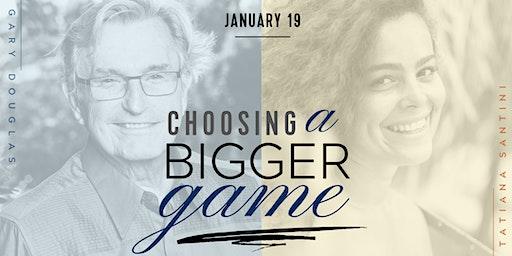 Choosing a Bigger Game