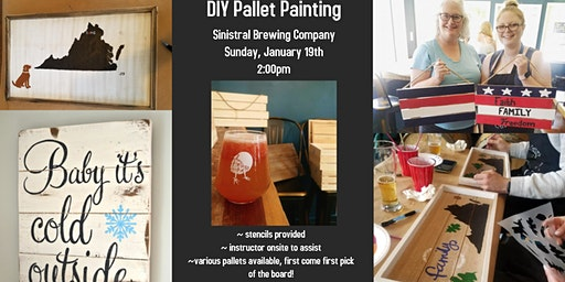 Pints & Pallet Board Painting @ Sinistral Brewing Company