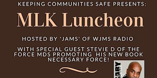 Keeping Communities Safe presents MLK Luncheon