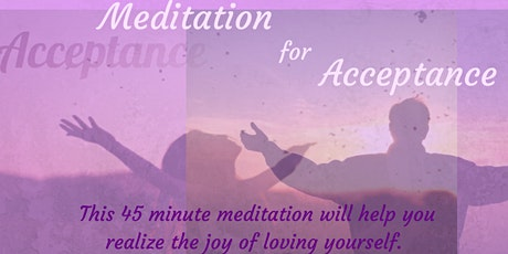 Guided Meditation for Acceptance tickets