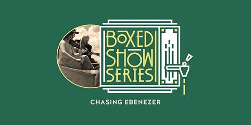Spring Boxed Show Series #4: Chasing Ebenezer