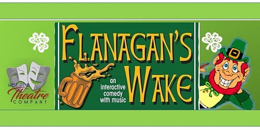 Flanagan's Wake - An Interactive Comedy with Music