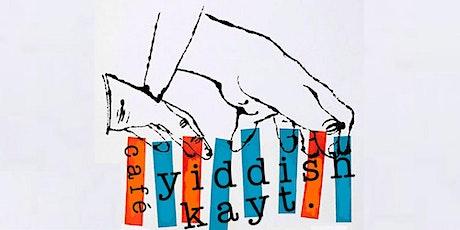 Café Yiddishkayt tickets