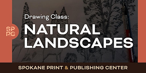 Drawing Class: Natural Landscapes