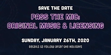 Pass The Mic - Original Music & Licensing tickets