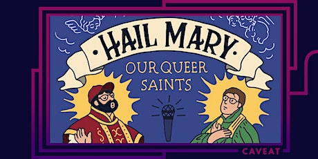 Hail Mary: Our Queer Saints tickets