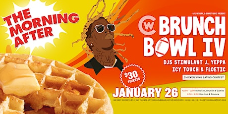 The Morning AFTER presents The Brunch Bowl 4 - Hip tickets