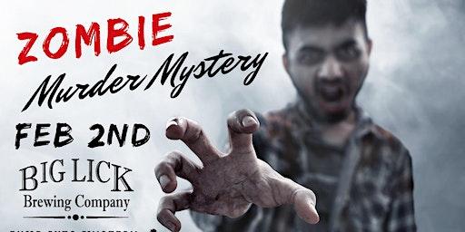 Big Lick Zombie Murder Mystery