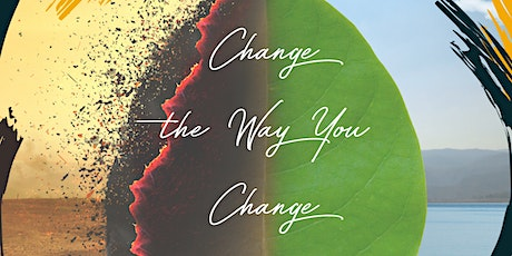 Change the Way You Change Workshop tickets