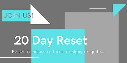 20 Day Reset