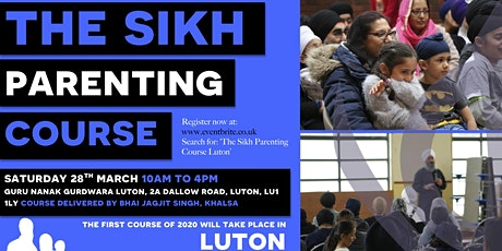 The Sikh Parenting Course Luton tickets