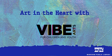 Art in the Heart with VIBE Arts: April tickets