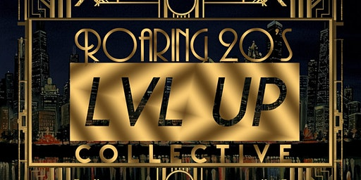 Roaring 20's With Level Up