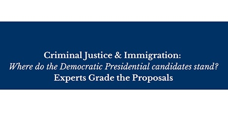 Criminal Justice & Immigration:  Experts Grade the Platforms tickets