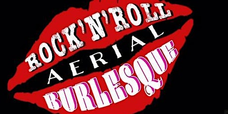 Rock'n'Roll Aerial Burlesque tickets