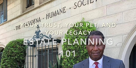 Your Trust, Your Pet, and Your Legacy: Estate Planning 101 tickets