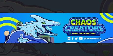 Chaos Creators: Sonic Arts Festival tickets