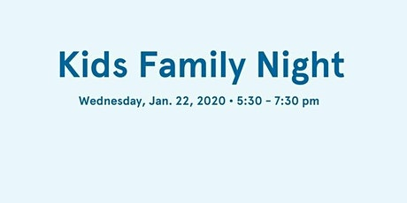 Kids Family Night tickets