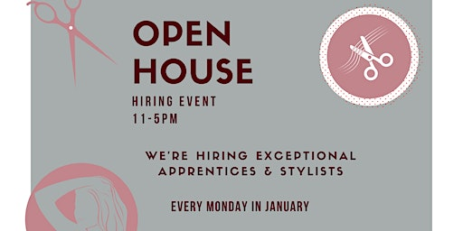 Hairstylist Open House &  Hiring Event