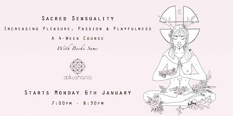 Sacred Sensuality Drop-In: Soul Connections tickets