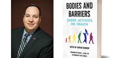 Bodies and Barriers: Queer Activists on Health with Adrian Shanker tickets