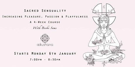 Sacred Sensuality Drop-In: Inviting Pleasure tickets