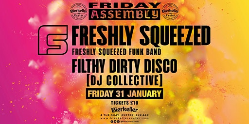 Freshly Squeezed Funk Band with the Filthy Dirty Disco Dj's