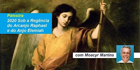 Palestra 2020 Sob a Regência do Arcanjo Raphael e do Anjo Elemiah – Moacyr Martins ingressos