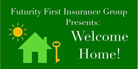 Futurity First Insurance Group Presents: Welcome Home! tickets