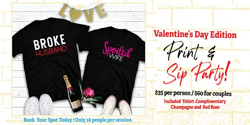 Valentine's Sip and Print T-shirt Party