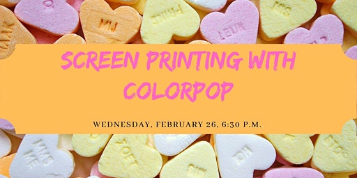 Galentine's Month of Fun: Screen Printing with ColorPOP