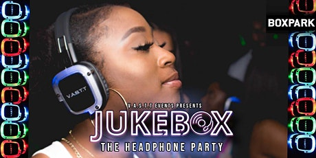 Jukebox -The Headphone party@Boxpark Wembley tickets