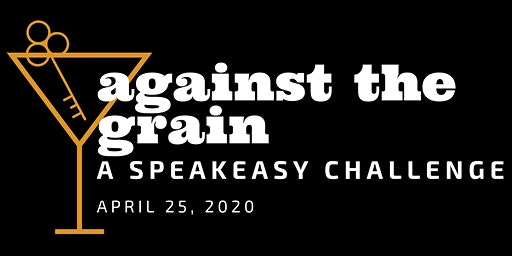 Against the Grain: A Speakeasy Challenge