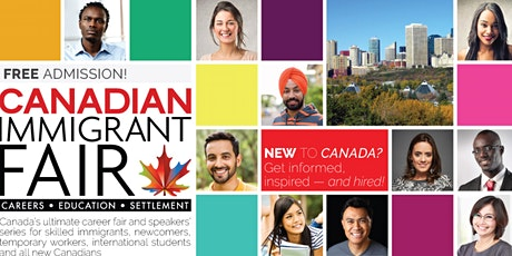 Edmonton Canadian Immigrant Fair tickets
