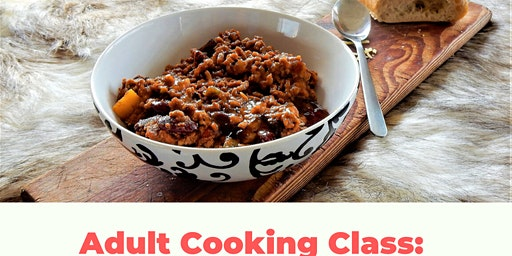 Adult Cooking Class: Fundamentals of Making Chili