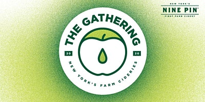 Nine Pin Presents The Gathering: New York Farm Cideries