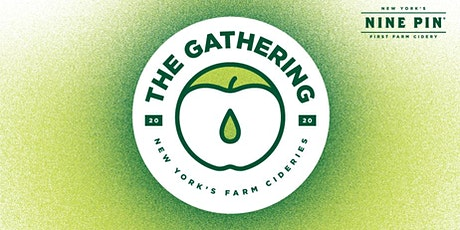 Nine Pin Presents The Gathering: New York Farm Cideries tickets