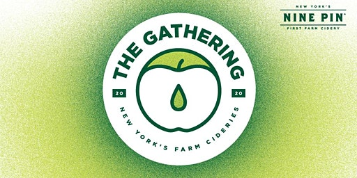 Nine Pin Presents The Gathering: New York Farm Cideries