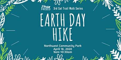 3rd Sat Trail Walk: Earth Day Hike tickets