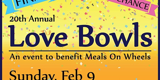 20th & FINAL Love Bowls Event