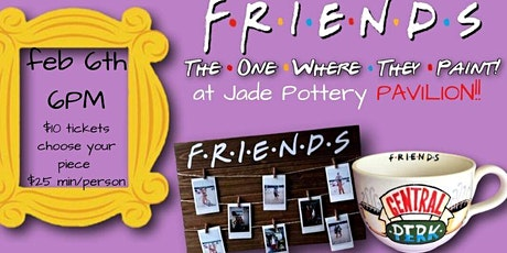 FRIENDS PARTY! **PAVILION**(the one where they paint) tickets