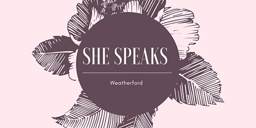 She Speaks Weatherford Women's Conference