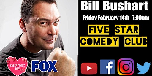 Bill Bushart - Five Star Comedy Club Valentines Day Special Event Dinner